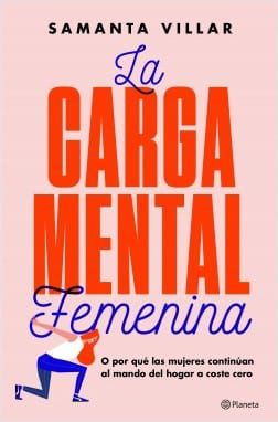 La carga mental femenina | Samanta Villar [Descargar ePub]