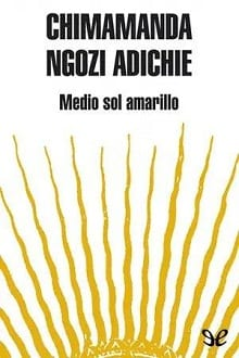 Medio sol amarillo [Descargar Epub Gratis]