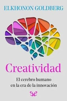 Creatividad | Elkhonon Goldberg [ePUB]