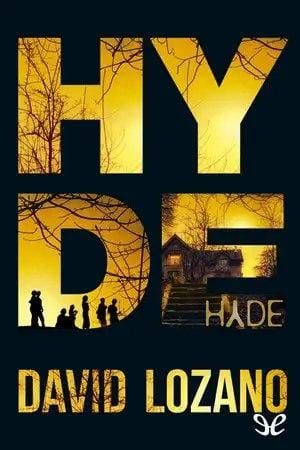 Hyde | David Lozano Garbala [Descargar ePub Gratis]