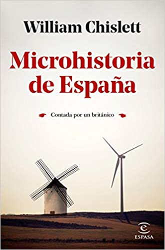 Microhistoria de España | William Chislett